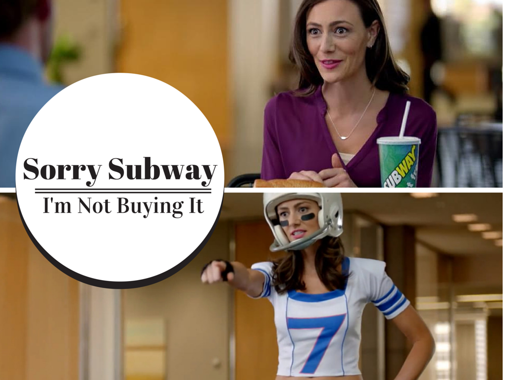 Sorry_Subway...Im_not_buying_it.