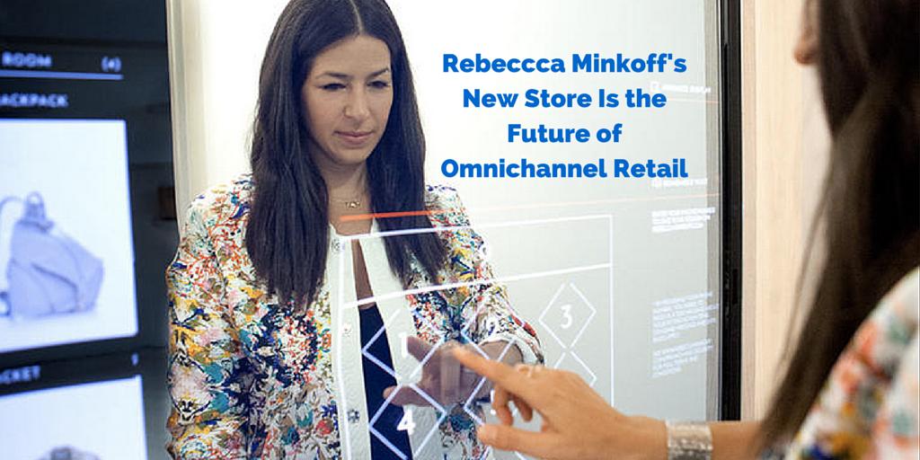 RebecccaMinkoffs_-Store_of_the_Futre-