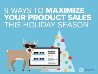 9 ways to maximize your holiday sales