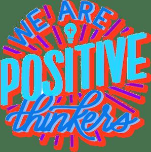 positve thinkers